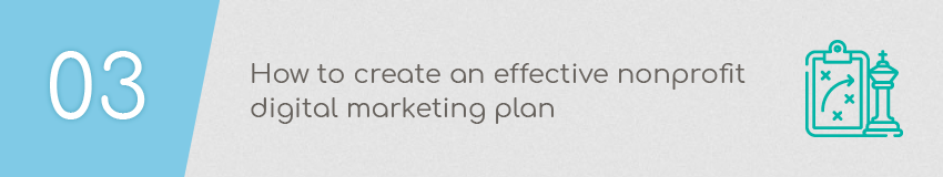 How do I create an effective nonprofit digital marketing plan?