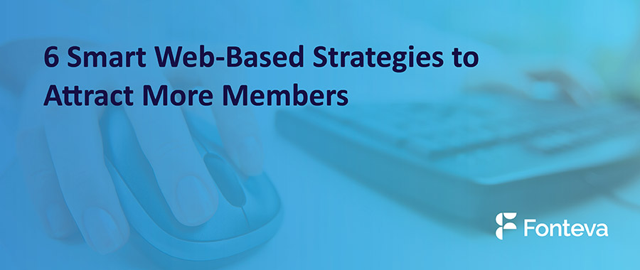 6 smart web-based strategies to attract more members graphic