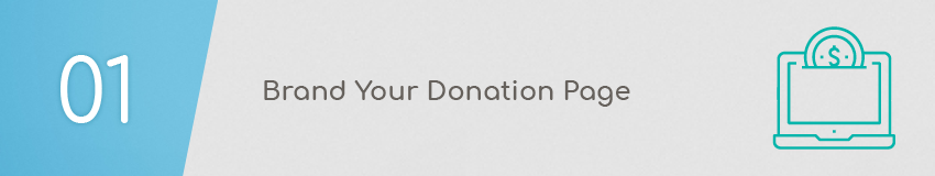 Brand your donation page design to match your website.