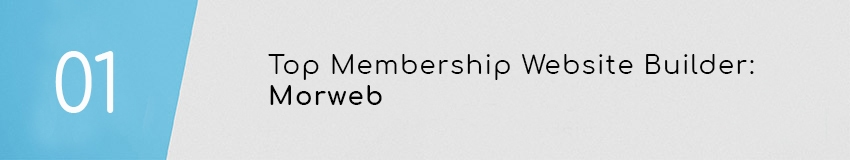 Morweb is our top membership website builder designed specifically for associations.