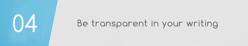 Nonprofit Blog Best Practice: Be transparent in your writing.
