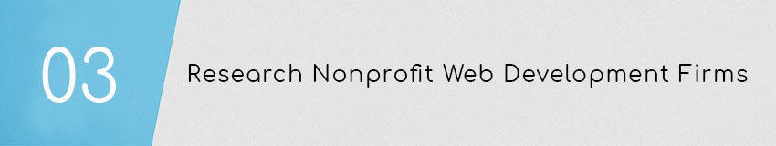 Web Development for Nonprofits Tip: Research web development firms